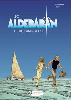 The Catastrophe - Book  of the Les Mondes d'Aldébaran