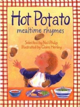 Hardcover Hot Potato : Mealtime Rhymes Book