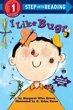 I Like Bugs (Step-Into-Reading, Step 1) 0307461076 Book Cover