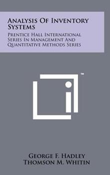 Hardcover Analysis Of Inventory Systems: Prentice Hall International Series In Management And Quantitative Methods Series Book