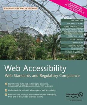 Web Accessibility: Web Standards and Regulatory Compliance 1590596382 Book Cover