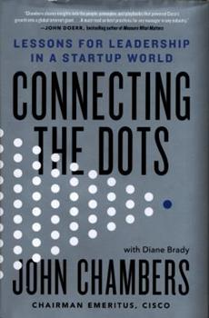 Connecting the Dots: Lessons for Leadership in a Startup World 031648654X Book Cover