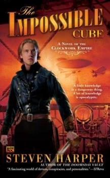 The Impossible Cube - Book #2 of the Clockwork Empire