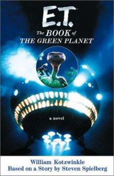 E.T. : The Book of the Green Planet - Book #2 of the E.T.