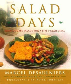 Salad Days: Main Course Salads for a First Class Meal 068482261X Book Cover