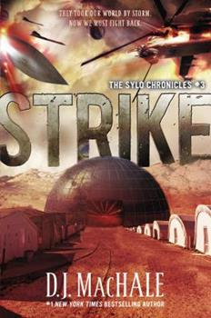 Strike: The SYLO Chronicles #3 - Book #3 of the SYLO Chronicles