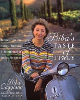 Biba's Taste of Italy: Recipes from the Homes, Trattorie and Restaurants of Emilia-Romagna 0688158153 Book Cover