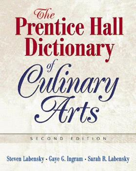 Prentice Hall Dictionary of Culinary Arts, The (Trade Version) (2nd Edition) 0131716727 Book Cover