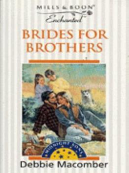 Brides for Brothers - Book #1 of the Midnight Sons