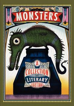 Monsters: A Collection of Literary Sightings 0984940502 Book Cover