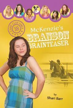 McKenzie's Branson Brainteaser - Book #18 of the Camp Club Girls