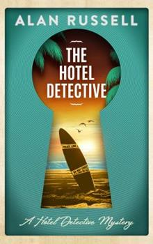 The Hotel Detective 089296538X Book Cover