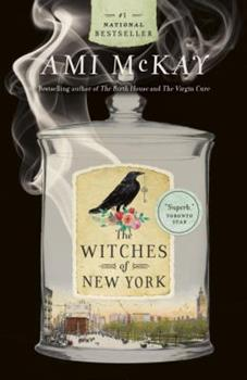 Paperback The Witches of New York (Ami McKay's Witches) Book