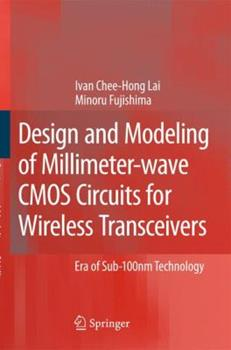 Paperback Design and Modeling of Millimeter-Wave CMOS Circuits for Wireless Transceivers: Era of Sub-100nm Technology Book