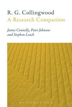 R. G. Collingwood: A Research Companion 1441154124 Book Cover