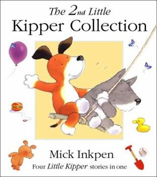 The 2nd Little Kipper Collection - Book  of the Kipper the Dog