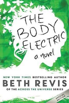 The Body Electric 0990662624 Book Cover