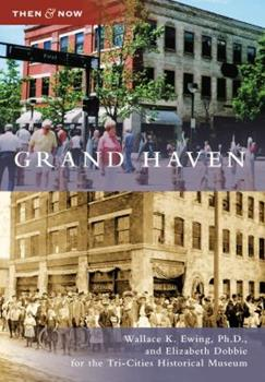 Grand Haven - Book  of the  and Now