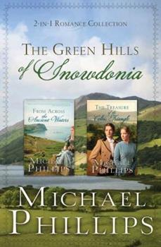 The Green Hills of Snowdonia - Book  of the Green Hills of Snowdonia