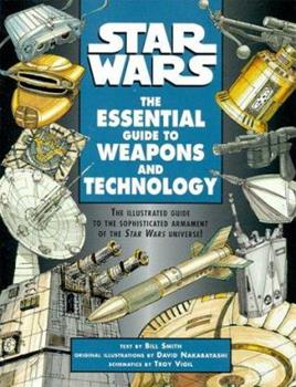 Star Wars: The Essential Guide to Weapons and Technology 0345414136 Book Cover