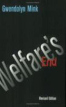Welfare's End (Cornell Paperbacks) 0801433479 Book Cover