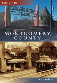 Montgomery County - Book  of the  and Now