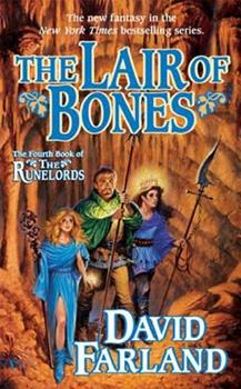 Lair of Bones - Book #4 of the Runelords