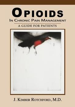 Paperback Opioids In Chronic Pain Management: A Guide For Patients Book