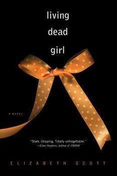 Living Dead Girl 1416960600 Book Cover