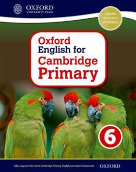 Paperback Oxford English for Cambridge Primary Student Book 6 Book