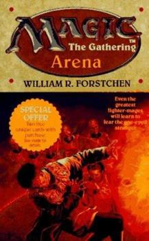 Arena - Book #1 of the Magic: The Gathering