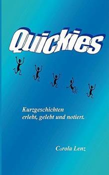 Paperback Quickies oder Lebensfetzen : erlebt, gelebt und notiert [German] Book