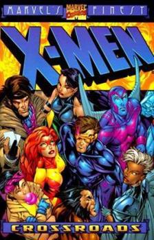 X-Men: Crossroads (Marvel's Finest) - Book  of the Uncanny X-Men 1963-2011