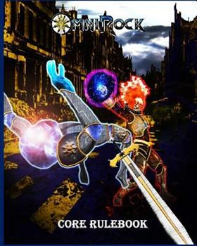 Omnirock Core Rulebook: Role Playing Game