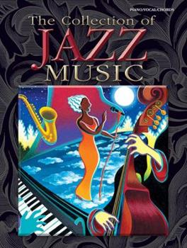 Paperback The Collection of Jazz Music: Piano/Vocal/Chords Book