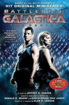 Battlestar Galactica - Book #1 of the Battlestar Galactica Miniseries