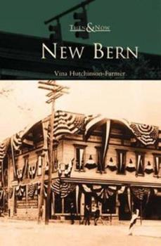 New Bern - Book  of the  and Now