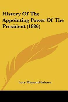Paperback History of the Appointing Power of the President Book