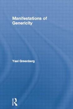 Manifestations of Genericity - Book  of the Outstanding Dissertations in Linguistics