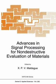 Paperback Advances in Signal Processing for Nondestructive Evaluation of Materials Book