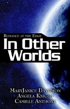 Romance at the Edge: In Other Worlds 1596320915 Book Cover