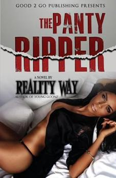 The Panty Ripper I - Book #1 of the Panty Ripper