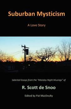 Suburban Mysticism: A Love Story 0615606563 Book Cover