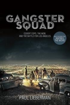 Paperback Gangster Squad : Covert Cops, the Mob, and the Battle for Los Angeles Book