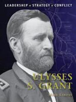 Ulysses S. Grant - Book #29 of the Command