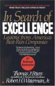 Paperback In Search of Excellence : Lessons from America's Best-Run Companies Book