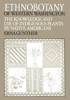 Paperback Ethnobotany of Western Washington: The Knowledge and Use of Indigenous Plants by Native Americans Book