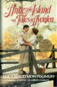 Anne of the Island and Tales of Avonlea - Book  of the Anne of Green Gables