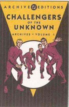 Challengers of the Unknown Archives, Vol. 1 - Book  of the DC Archive Editions