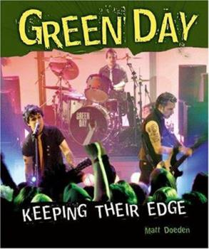 Green Day: Keeping Their Edge - Book  of the Gateway Biographies